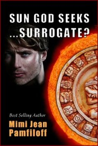 Sun God Seeks…Surrogate?  by Mimi Jean Pamfiloff / Blog Barrage