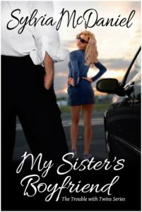 My Sister's Boyfriend by Sylvia McDaniel – Blog Barrage/Giveaway
