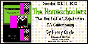 The Homeschoolers, The Ballad of Squirtina by Henry Circle – Book Blitz