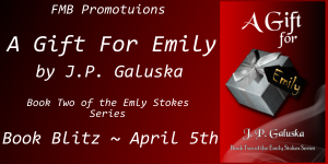 A Gift for Emily by J.P. GaLuska – BookBlittz/Giveaway