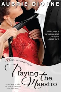 Playing the Maestro by Aubrie Dionne – Promo/Excerpt/Giveaway