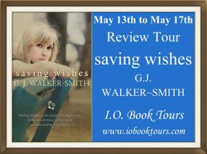 Saving Wishes by G.J. Walker-Smith – Review/Excerpt