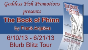 The Book of Phinn by Frank Anjakos – Book Blast/Excerpt/Giveaway