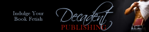 Decadent Publishing A buck a book featuring The One He Chose by Wendy Burke – R-Excerpt/Interview/Giveaway