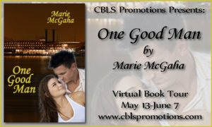 One Good Man by Marie McGaha – Excert/Giveaway/Book Blast