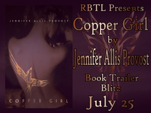 Copper Girl by Jennifer Allis Provost – Book Trailer Blitz
