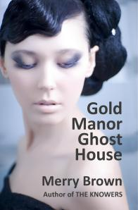 Gold Manor Ghost House Book Cover