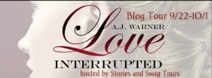Blog Tour for Love Interrupted by A.J. Warner w/giveaway