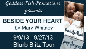 Review of Beside Your Heart by Mary Whitney w/giveaway