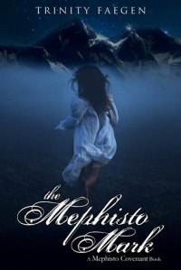 Release Day for The Mephisto Mark by Trinity Faegen