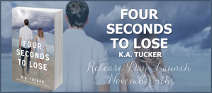 Happy Release Day to K.A. Tucker for Four Seconds to Lose w/giveaway