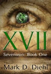 Blitz for Seventeen:  Book One by Mark D. Diehl