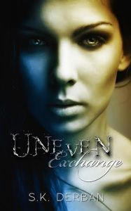 Happy Release Day to Uneven Exchange by SK Derban #NewRelease @limitlessbooks @skderban! #Giveaway