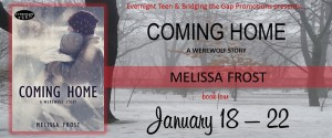 Review of Coming Home, a Werewolf Story by Melissa Frost w/a rafflecopter giveaway! @EvernightTeen