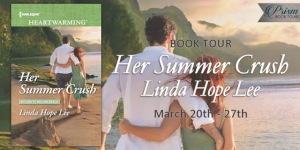 Blog Tour for Her Summer Crush by Linda Hope Lee w/a rafflecopter giveaway! @lindahopelee #Heartwarming #Harlequin #Giveaway
