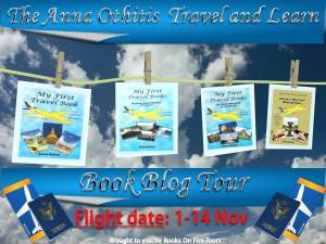 #Review of My First Travel Book (the Anna Othitis Travel & Learn series #1) by Anna Othitis!  w/a rafflecopter giveaway  #Travel&Learn @aothitis @BooksOnFireTour