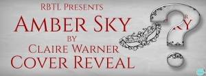 Cover Reveal for Amber Sky (C.O.I.L.S. of Copper and Brass #1) by Claire Warner! @ClaireWarner5